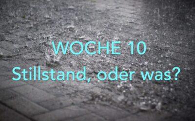 #10 – Stillstand
